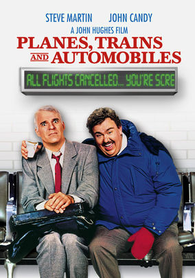 Watch Planes, Trains and Automobiles