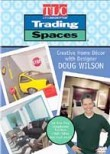 Trading Spaces: Creative Home Decor with Designer Doug Wilson