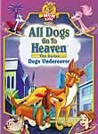 All Dogs Go to Heaven: Dogs Undercover
