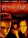 Living to Die
