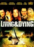 Living &amp; Dying