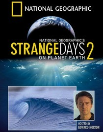 Strange Days on Planet Earth 2