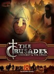 The Crusades: Crescent and the Cross (2005)
