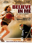 Believe in Me (2006)