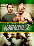 Green Street Hooligans 2 (2008)