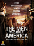The Men Who Built America (2012) [TV]