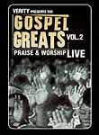 Gospel Greats Presents: Praise & Worship Live: Vol. 2