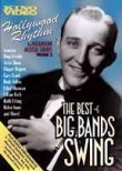 Hollywood Rhythm: Vol. 2: The Best of Big Band & Swing