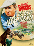 Will Rogers Collection: In Old Kentucky