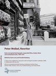 Peter Weibel, Rewriter:  Early (Conceptual) Photographs, (Expanded) Films, (Body) Videos and (Contextual) Works: 1964-1975
