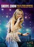Sheryl Crow: Miles from Memphis: Live at the Pantages Theatre