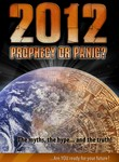 2012: Prophecy or Panic
