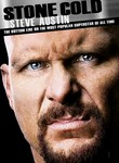Stone Cold Steve Austin: The Bottom Line on the Most Popular Superstar of All Time: Vol. 1
