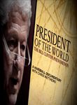 President of the World: The Bill Clinton Phenomenon