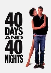 Rent 40 Days and 40 Nights on DVD