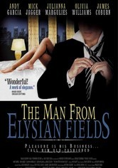 Rent The Man From Elysian Fields on DVD