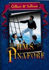 Rent Gilbert & Sullivan: H.M.S. Pinafore on DVD