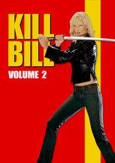 Rent Kill Bill: Vol. 2 on DVD