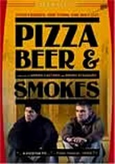 Rent Pizza, Beer and Smokes on DVD
