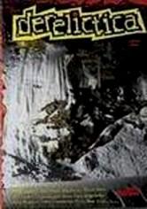 Rent Derelictica on DVD