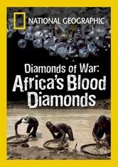 Rent Diamonds of War: Africa's Blood Diamonds on DVD