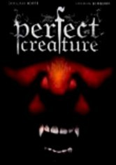 Rent Perfect Creature on DVD