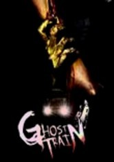 Rent Ghost Train on DVD