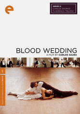 Rent Carlos Saura's: Blood Wedding on DVD