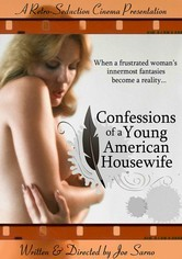 Rent Confessions of a Young American Housewife on DVD