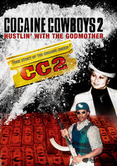 Rent Cocaine Cowboys 2 on DVD