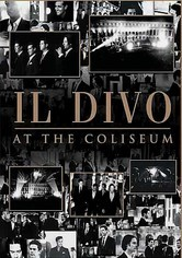 Rent Il Divo: At the Coliseum on DVD