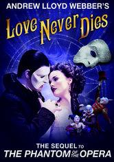 Rent Andrew Lloyd Webber's Love Never Dies on DVD