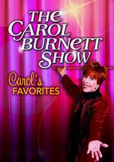 Rent The Carol Burnett Show: Carol's Favorites on DVD