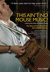 Rent This Ain't No Mouse Music! on DVD