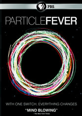 Rent Particle Fever on DVD