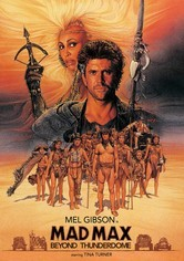 Rent Mad Max: Beyond Thunderdome on DVD