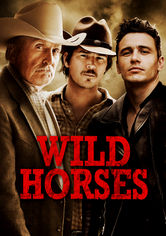 Rent Wild Horses on DVD