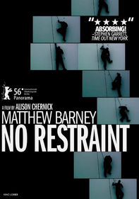 Matthew Barney: No Restraint