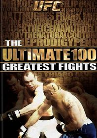 UFC: Ultimate 100 Greatest Fights: Vol. 6