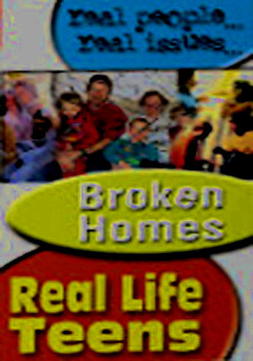 Broken Homes Real Teens 5