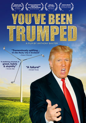 Rent You've Been Trumped on DVD