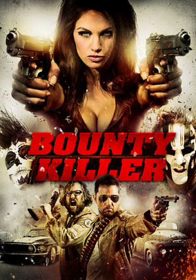 Rent Bounty Killer on DVD