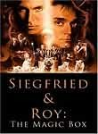 Siegfried & Roy: The Magic Box poster