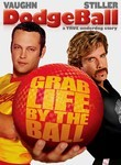 Dodgeball: a True Underdog Story (2004) Box Art