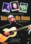 Take Me Home: The John Denver Story (2000) Box Art