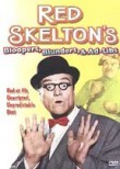 Red Skelton's Bloopers, Blunders and Ad-Libs