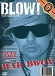 Blow! DVD Magazine: Vol. 5: Pushin the Raw and Uncut