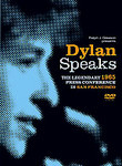 Bob Dylan: Dylan Speaks: The 1965 Press Conference in San Francisco