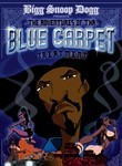 Bigg Snoop Dogg: Adventures of Tha Blue Carpet Treatment