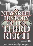 A Newsreel History of the Third Reich: Vol. 18
